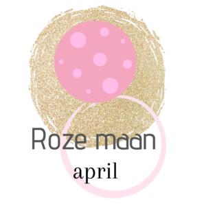 De naam van de volle maan in april Roze maan.